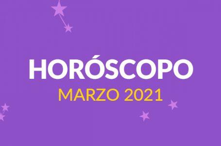 Horóscopo: Marzo 2021